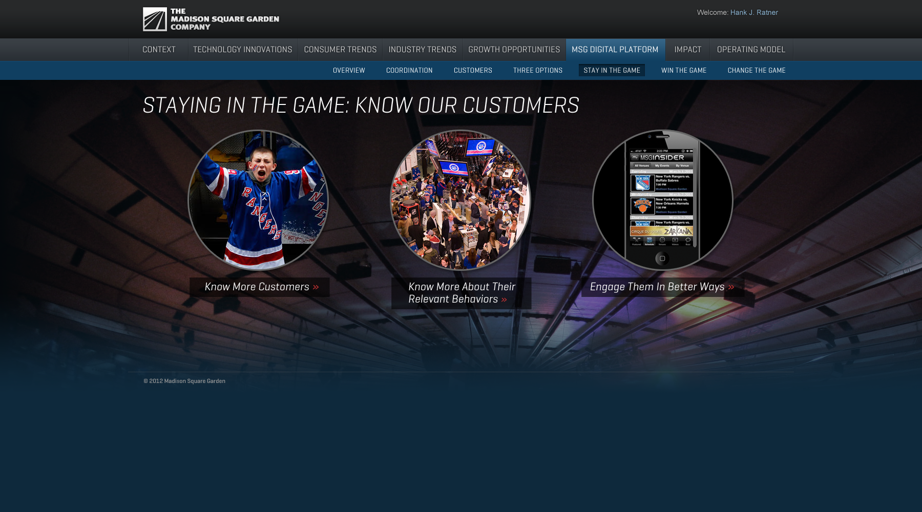 Madison Square Garden: MSG Digital Platform/Stay in the Game